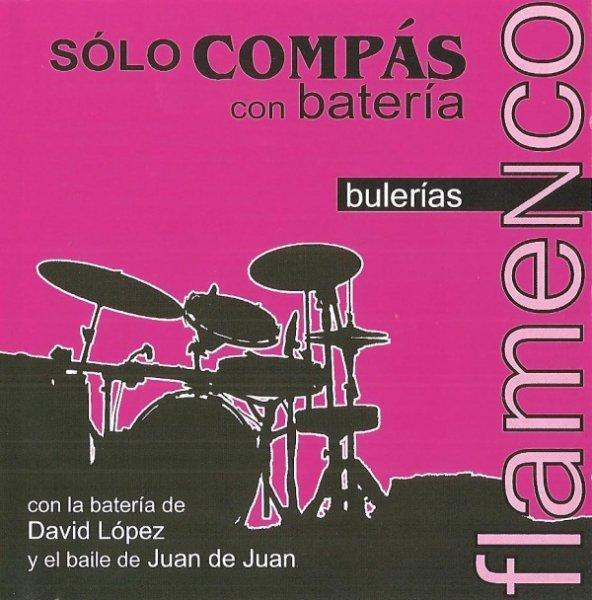CD Solo Compas con Bateria - Buleria