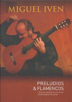 Miguel Iven Preludios & Flamencos