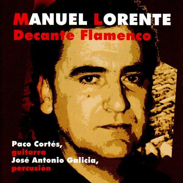 CD Decante Flamenco - Manuel Lorente