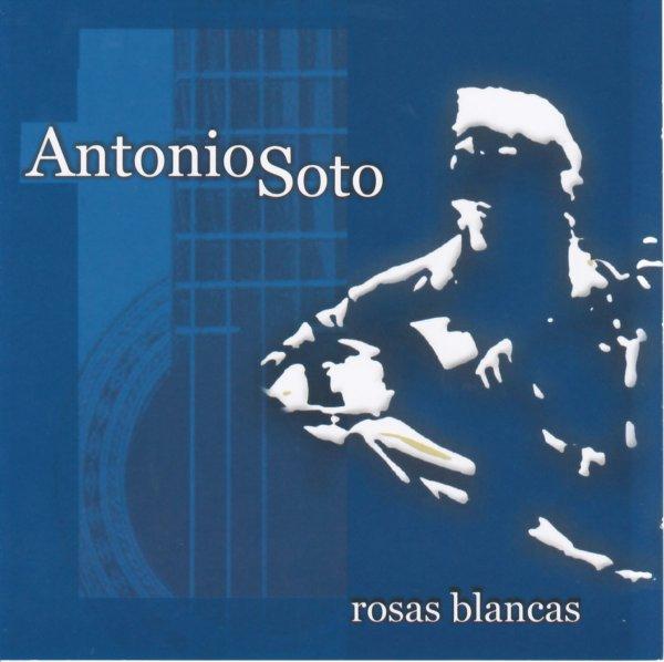 CD Antonio Soto - Rosas Blancas