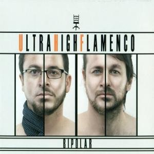 "CD UHF Ultra High Flamenco ""Bipolar"""