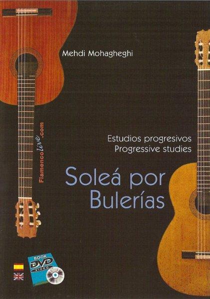 DVD Solea por Bulerias Mohagheghi