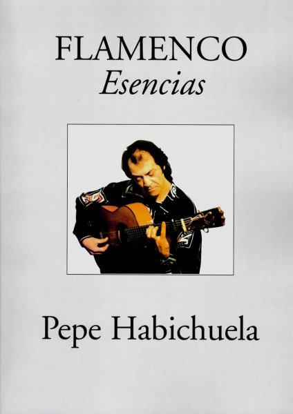 Pepe Habichuela Esencias