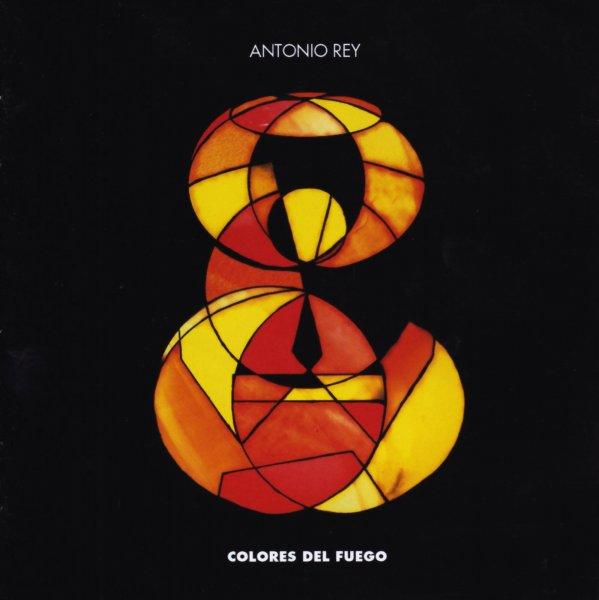 CD Antonio Rey - Colores del fuego